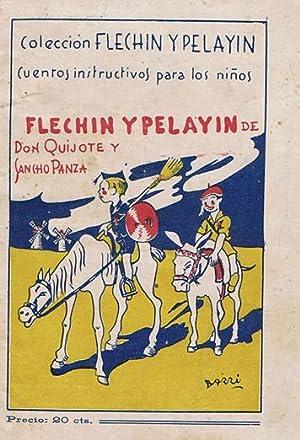 COLECCION FLECHIN Y PELAYIN - CUENTOS INSTRUCTIVOS PARA LOS NIÑOS, Nº 6 - FLECHIN Y ...