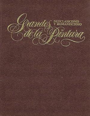 GRANDES DE LA PINTURA (tomo 6): Neoclasicismo y Romanticismo