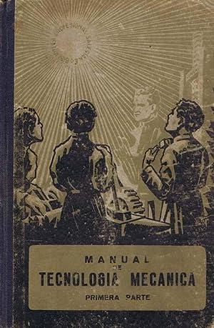 MANUAL DE TECNOLOGIA MECANICA (1ª parte): E.P.S.