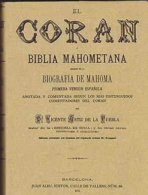 EL CORAN O BIBLIA MAHOMETANA seguido de: ORTIZ DE LA