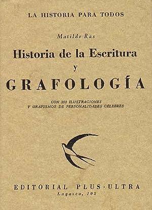 HISTORIA DE LA ESCRITURA Y GRAFOLOGIA: RAS, Matilde