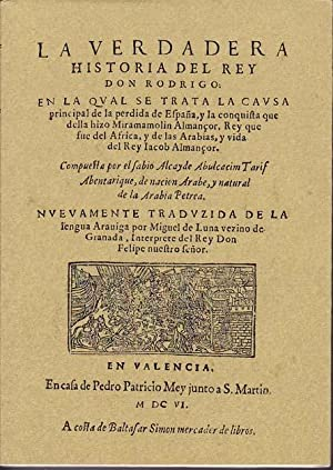 LA VERDADERA HISTORIA DEL REY DON RODRIGO: ABULCACIM TARIF ABENTARIQUE