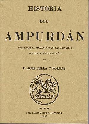 HISTORIA DEL AMPURDAN. Estudio de la civilización: PELLA Y FORGAS,