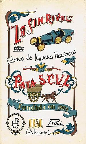 CATÁLOGO LA SIN RIVAL - PAYÁ, S.C.V.L. - Fábrica de Juguetes Históricos...