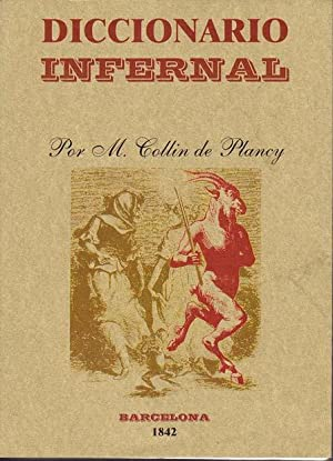 DICCIONARIO INFERNAL, o sea cuadro Jeneral.: COLLIN DE PLANCY, M.