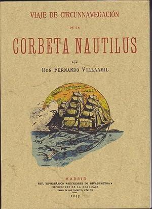 VIAJE DE CIRCUNNAVEGACION DE LA CORBETA NAUTILUS: VILLAAMIL, Fernando