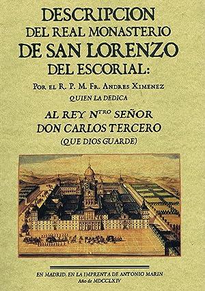 DESCRIPCION DEL REAL MONASTERIO DEL ESCORIAL: XIMENEZ, Andrés