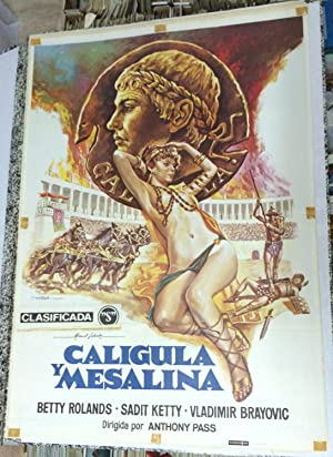CALIGULA Y MESALINA - Director: Anthony Pass - Intérpretes: Betty Rolands, Sadit Ketty, ...