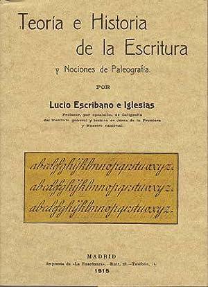 TEORIA E HISTORIA DE LA ESCRITURA y: ESCRIBANO E IGLESIAS,