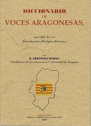 DICCIONARIO DE VOCES ARAGONESA, prededido de una Introducción filológico-histó...