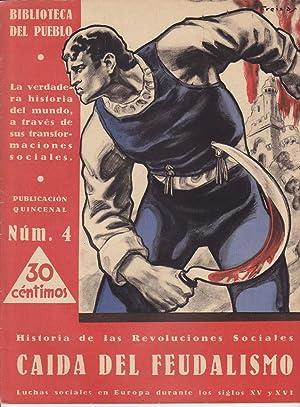 HISTORIA DE LAS REVOLUCIONES SOCIALES, Nº 4: