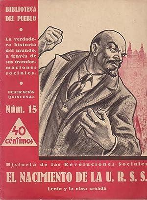 HISTORIA DE LAS REVOLUCIONES SOCIALES, Nº 15: El Nacimiento De La U.R.S.S.
