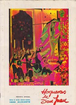 REVISTA OFICIAL DE HOGUERAS DE SAN JUAN - FESTA 1969, nº 30: VV. AA.