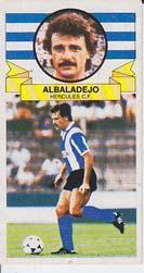 Cromos LIGA 85-86. Ediciones Este. ALBALADEJO. Hércules Club de Fútbol.