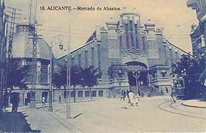 ALICANTE. MERCADO DE ABASTOS