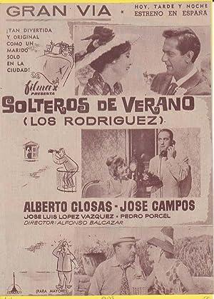 SOLTEROS DE VERANO (LOS RODRIGUEZ). Publicidad original de Prensa - Cine Español