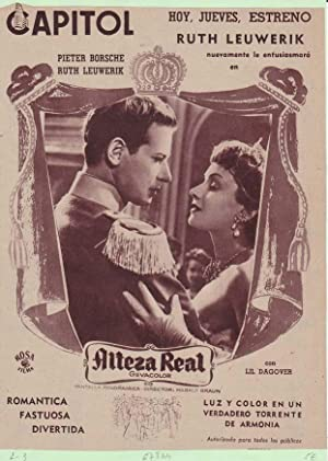 ALTEZA REAL: Director: Harald Braun - Actores: Pieter Borsche y Ruth Leuwerik