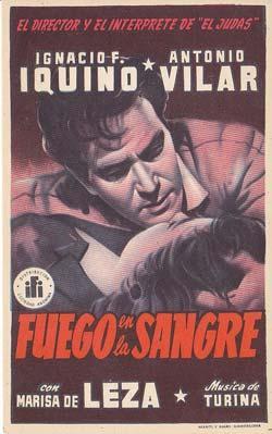 FUEGO EN LA SANGRE - Director: Ignacio F. Iquino - Actores: Antonio Vilar y Marisa de Leza/ ...