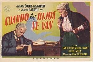 CUANDO LOS HIJOS SE VAN - Cine Santo Domingo de Yepes (Toledo) - Director: Juan Bustillo Oro - ...