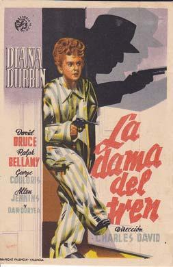 LA DAMA DEL TREN - Ideal de Alicante - Director: Charles David - Actores: Diana Durbin, David Bruce...