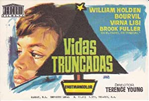 VIDAS TRUNCADAS - Director: Terence Young - Actores: William Holden, Bourvil, Virna Lisi./ Cine F...