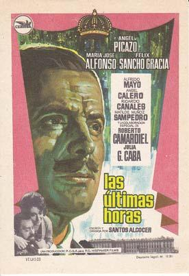 LAS ULTIMAS HORAS - Director: Santos Alcocer - Actores: Angel Picazo, María José ...