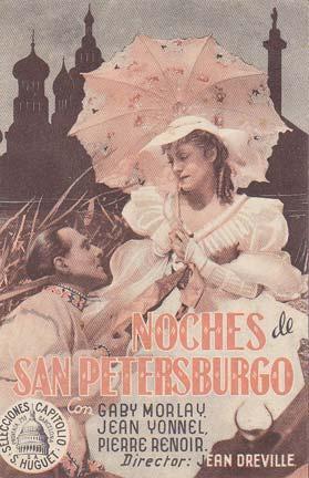 NOCHES DE SAN PETERSBURGO- Director: Jean Dreville - Actores: Gaby Morlay, Jean Yonnel, Pierre ...