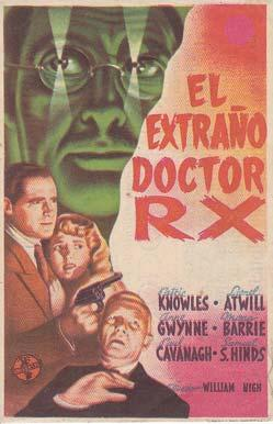 EL EXTRAÑO DOCTOR RX - Imperial Cinema de Callosa de Segura (Alicante) - Director: William Nigh -...