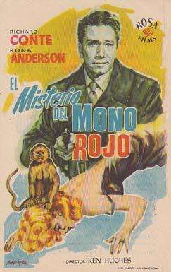 EL MISTERIO DEL MONO ROJO - Ideal de Alicante - Director: Ken Hughes - Actores: Richard Conte, Rona...