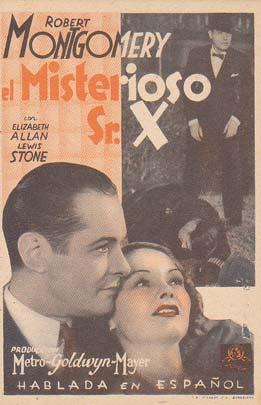 EL MISTERIOSO SR. X - Director: Edgar Selwyn - Actores: Robert Montgomery, Elizabeth, Lewis Stone.&...