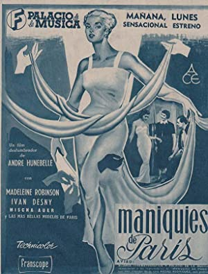MANIQUIES DE PARIS: Director: André Hunebelle -