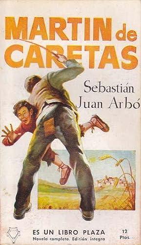 MARTIN DE CARETAS: ARBÓ, Sebastián Juan