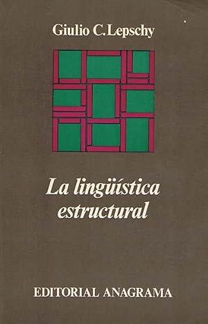 LA LINGÜISTICA ESTRUCTURAL: LEPESCHY, Giulio C.