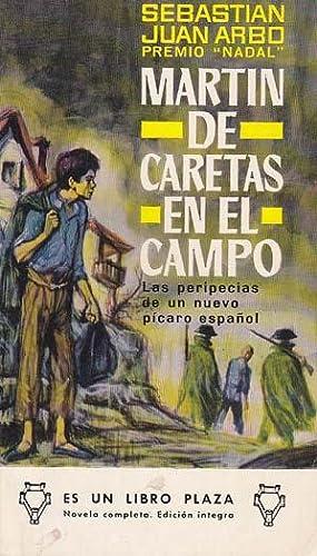 MARTIN DE CARETAS EN EL CAMPO: JUAN ARBÓ, Sebastián