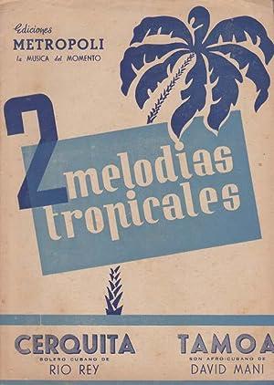 Cerquita (Bolero cubano) / Tamoa (Son Afro-cubano): RIO REY / MANI, David