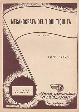Mecanografa del tiqui tiqui ta (Bolero): FERGO, Tony