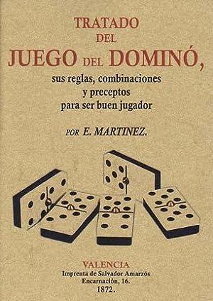 Tratado Del Juego Del Domino Sus Reglas Combinaciones Y Preceptos