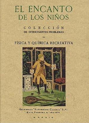 EL ENCANTO DE LOS NIÑOS. Colección de: CALLEJA FERNÁNDEZ, Saturnino