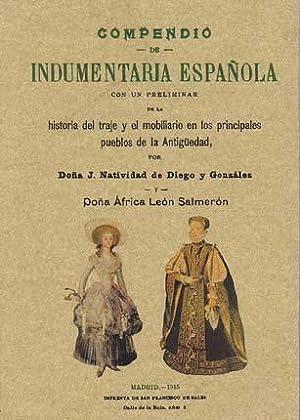 COMPENDIO DE INDUMENTARIA ESPAÑOLA. Con un preliminar: DIEGO Y GONZÁLEZ,