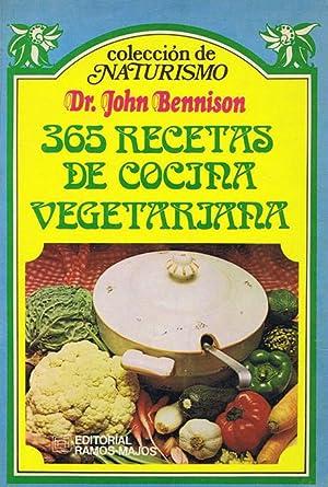 365 RECETAS DE COCINA VEGETARIANA: BENNINSON, Dr. John