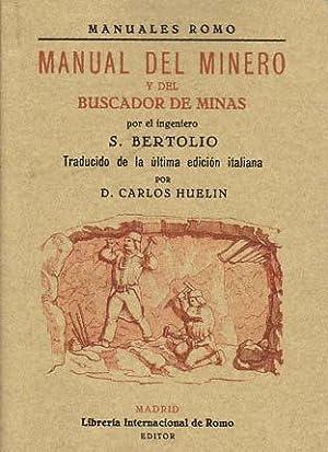 MANUAL DEL MINERO Y DEL BUSCADOR DE: BERTOLIO, S.