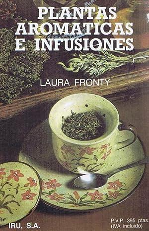 PLANTAS AROMATICA E INFUSIONES: FRONTY, Laura