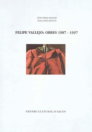 FELIPE VALLEJO: OBRES 1987-1997: IGLESIAS, Jose Maria