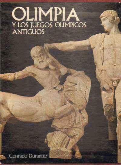 Olimpia Y Los Juegos Olimpicos Antiguos De Durantez Conrado