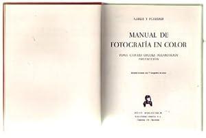 MANUAL DE FOTOGRAFIA EN COLOR. TOMA. CAMARA: GAREIS Y SCHEERER