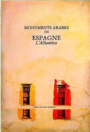 MONUMENTS ARABES EN ESPAGNE. L ALHAMBRA.: CAVANAH MURPHY, JAMES.
