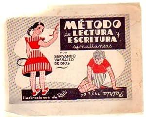 METODO DE LECTURA Y ESCRITURA SIMULTANEAS: VASALLO DE DIOS, SERVANDO