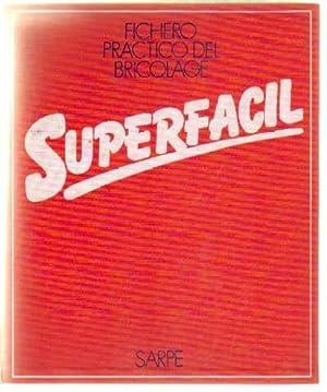 FICHERO PRACTICO DEL BRICOLAGE SUPERFACIL (6 ARCHIVADORES): VV. AA.