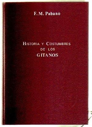 HISTORIA Y COSTUMBRES DE LOS GITANOS: PABANO, F. M.