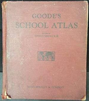 GOODE S SCHOOL ATLAS. PHYSICAL, POLITICAL, AND ECONOMIC.